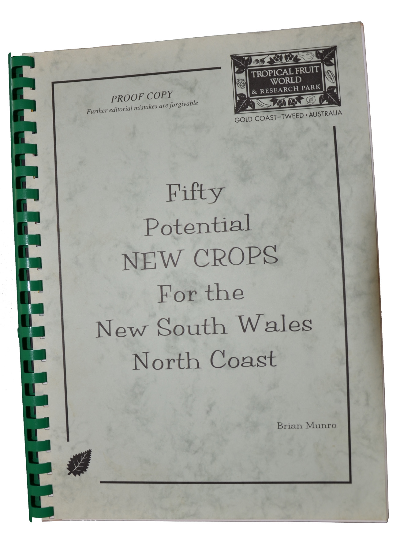 Fifty Potential New Crops for the New South Wales North Coast