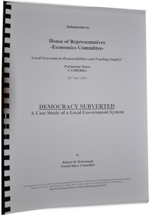 Democracy Subverted: A Case Study of a Local Government System